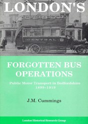 LONDON'S FORGOTTEN BUS OPERATIONS – Public Motor Transport in Bedfordshire 1899-1919
