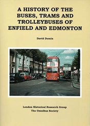 A History of the Buses, Trams & Trolleybuses of Enfield & Edmonton