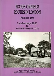 Motor Omnibus Routes in London Volume 10A