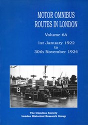 Motor Omnibus Routes in London Volume 6A