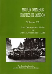 Motor Omnibus Routes in London Volume 7A