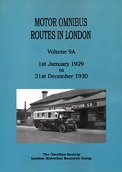 Motor Omnibus Routes in London Volume 9A