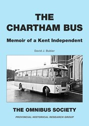 THE CHARTHAM BUS - MEMOIR OF A KENT INDEPENDENT