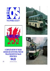 CYMRU.MOG A complete history of the Bus Garages and Outstations, Tram And Trolleybus Depots of Major Operators in Wales
