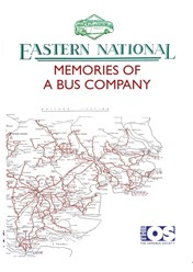 Eastern National: Memories of a Bus Company